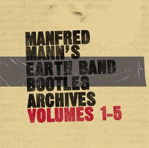 Manfred Mann's Earth Band - Manfred Mann's Earth Band Bootleg Archives Vols 1-5 CD (album) cover