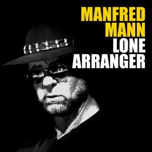 Manfred Mann's Earth Band - Lone Arranger CD (album) cover