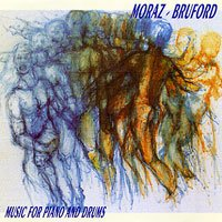 Bill Bruford - Patrick Moraz & Bill Bruford - Music For Piano And Drums CD (album) cover