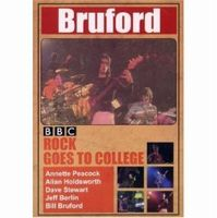 Bill Bruford - BBC Rock Goes To College: Live 1979 DVD (album) cover