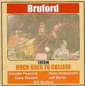 Bill Bruford - Rock Goes To College CD (album) cover