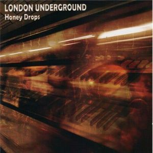 LONDON UNDERGROUND - Honey Drops CD album cover