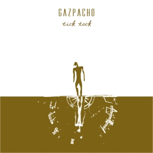 Gazpacho - Tick Tock CD (album) cover