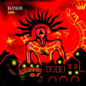 Gazpacho - London CD (album) cover