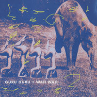 Guru Guru - Wah Wah CD (album) cover