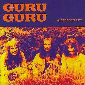 Guru Guru - Wiesbaden 1973 CD (album) cover