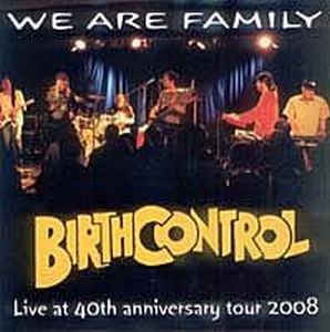 Birth Control - We Are Family - Live At 40th Anniversary Tour CD (album) cover