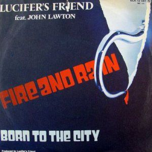 Lucifer's Friend - Fire And Rain / Born To The City CD (album) cover