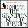 Lucifer's Friend - Where Groupies Killed The Blues CD (album) cover