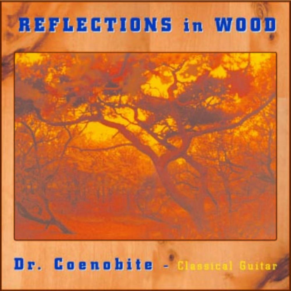 The Coenobite - Reflections In Wood CD (album) cover
