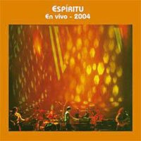 ESPIRITU - En Vivo 2004 CD album cover