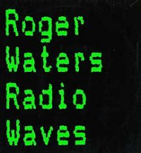 Roger Waters - Radio Waves CD (album) cover