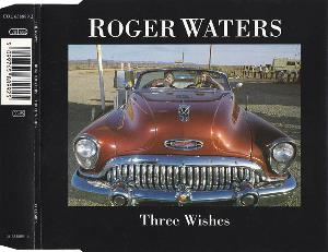 Roger Waters - Three Wishes CD (album) cover