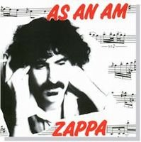 Frank Zappa - As An Am CD (album) cover