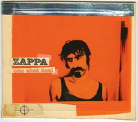 Frank Zappa - One Shot Deal CD (album) cover