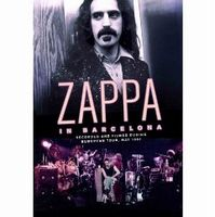 Frank Zappa - Zappa In Barcelona DVD (album) cover