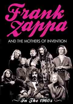 Frank Zappa - Frank Zappa And The Mothers Of Invention: In The 1960's DVD (album) cover