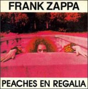 Frank Zappa - Peaches En Regalia CD (album) cover