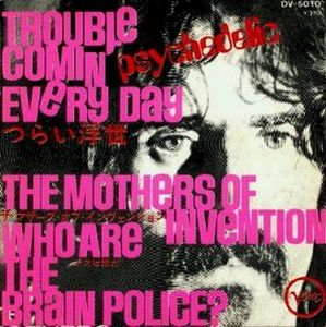 Frank Zappa - Trouble Comin' Every Day CD (album) cover