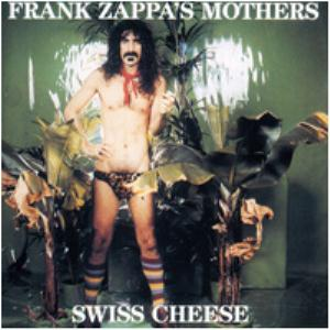 FRANK ZAPPA - Swiss Cheese / Fire! CD album cover