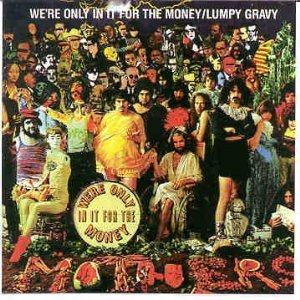 Frank Zappa - We're Only In It For The Money / Lumpy Gravy CD (album) cover