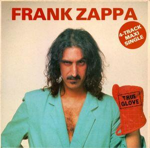 Frank Zappa - True Glove CD (album) cover