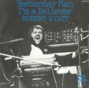 Robert Wyatt - Yesterday Man CD (album) cover