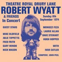 Robert Wyatt - Theatre Royal Drury Lane CD (album) cover