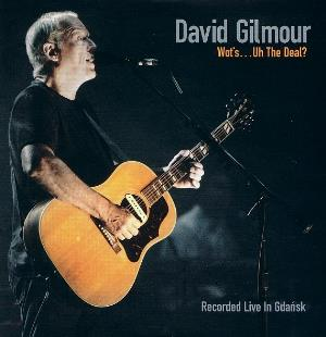 David Gilmour - Wot's...uh The Deal? CD (album) cover