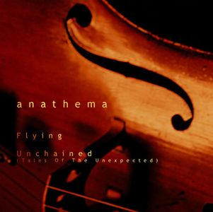 Anathema - Unchained (tales Of The Unexpected) CD (album) cover