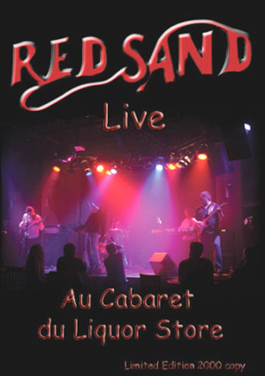 RED SAND - Live Au Cabaret Du Liquor Store CD (album) cover