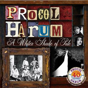 Procol Harum - A Whiter Shade Of Pale - 40th Anniversary Edition CD (album) cover