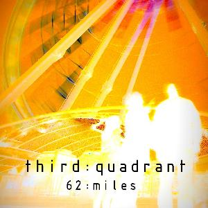 Third Quadrant - 62:miles CD (album) cover