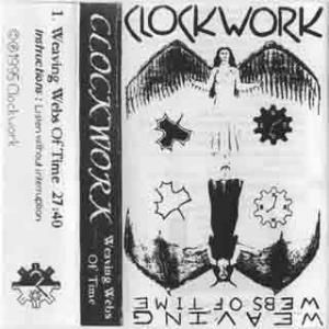 Clockwork - Weaving The Web Of Time CD (album) cover