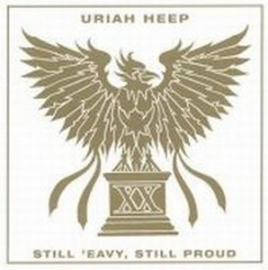 Uriah Heep - Still 'eavy, Still Proud CD (album) cover