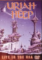 Uriah Heep - Live In The USA DVD (album) cover