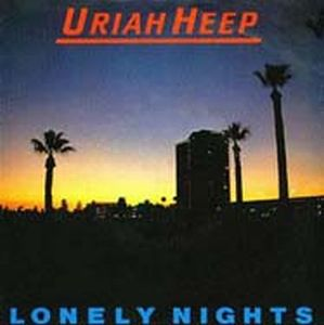 Uriah Heep - Lonely Nights CD (album) cover