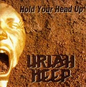 Uriah Heep - Hold Your Head Up CD (album) cover