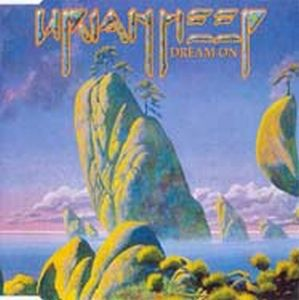 Uriah Heep - Dream On CD (album) cover