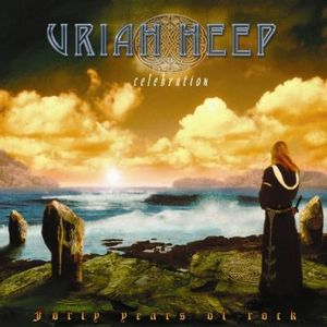 Uriah Heep - Celebration: Forty Years Of Rock CD (album) cover