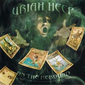 Uriah Heep - On The Rebound (a Very 'eavy 40th Anniversary Collection) CD (album) cover