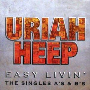 Uriah Heep - Easy Livin' - The Singles A's & B's CD (album) cover