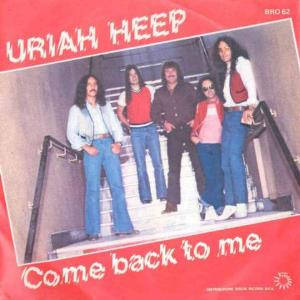 Uriah Heep - Come Back To Me CD (album) cover