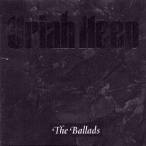 Uriah Heep - The Ballads CD (album) cover