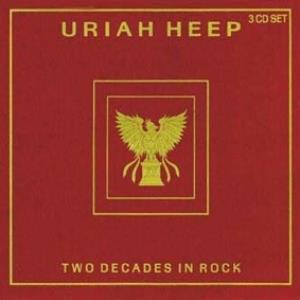 Uriah Heep - Two Decades In Rock CD (album) cover