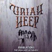 Uriah Heep - Revelations - The Uriah Heep Anthology CD (album) cover