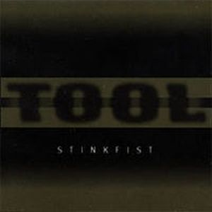 Tool - Stinkfist CD (album) cover