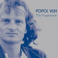 Popol Vuh - 70s Progressives CD (album) cover