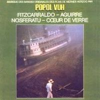 Popol Vuh - Music From The Werner Herzog Films CD (album) cover