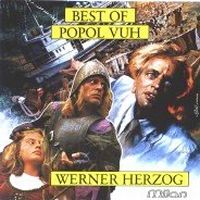 Popol Vuh - The Best Of Popol Vuh CD (album) cover